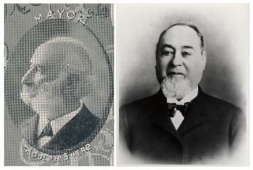 Newly-elected San Francisco mayor Adolph Sutro, 1894 (Courtesy Dr. Robert Chandler) and Levi Strauss.